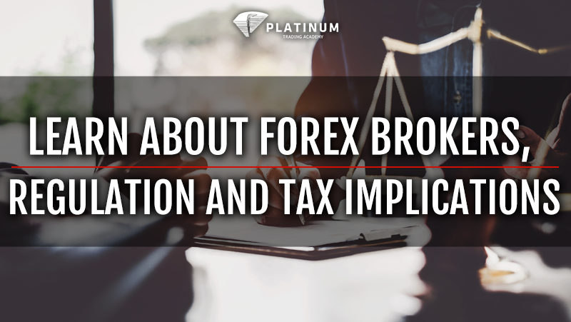 forex brokers and regulation