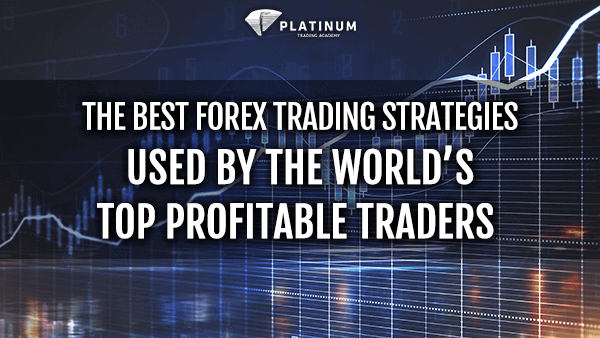 Learn To Trade Forex With These Secret Trading Strategies